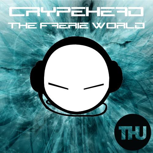 Crypehead - The Faerie World