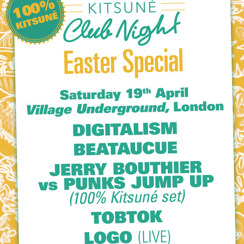 Tobtok exclusive mixtape for Kitsuné Easter Party