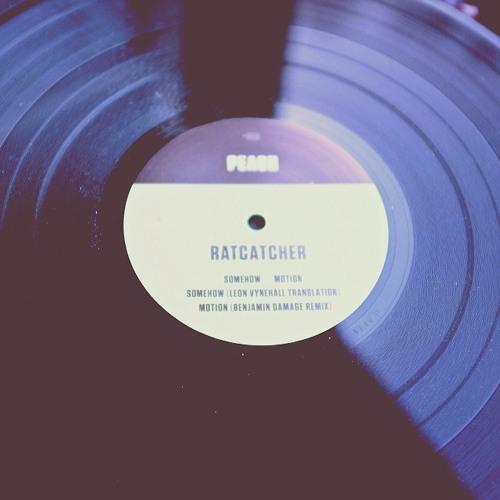 Ratcatcher - Motion (Benjamin Damage Remix)
