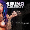 ESKIMO CALLBOY - Final Dance