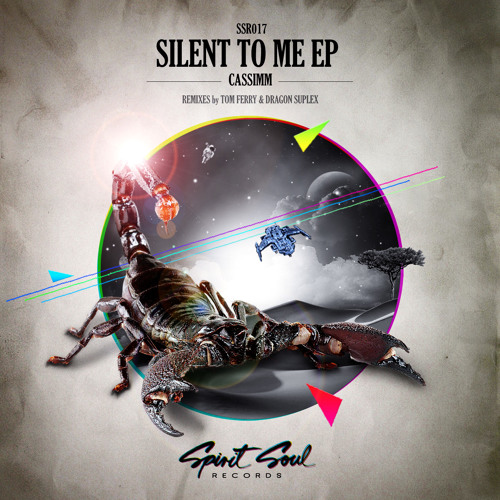 CASSIMM - Silent To Me EP SSR017  [OUT NOW @ Youtube & Beatport]