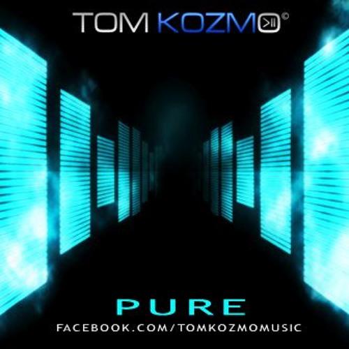 Tom Kozmo - PURE Vol #1 (April 2014)