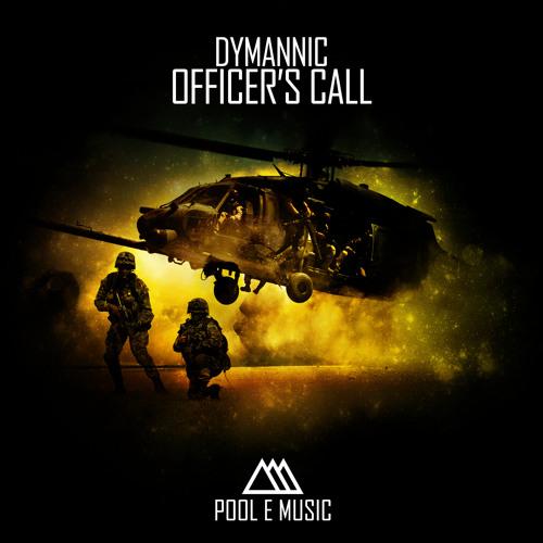 Dymannic - Officer's Call - (Pool e Music)