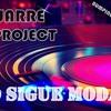 DJ JUARRE & MK PROJECT - NO SIGUE MODAS (PROMO)