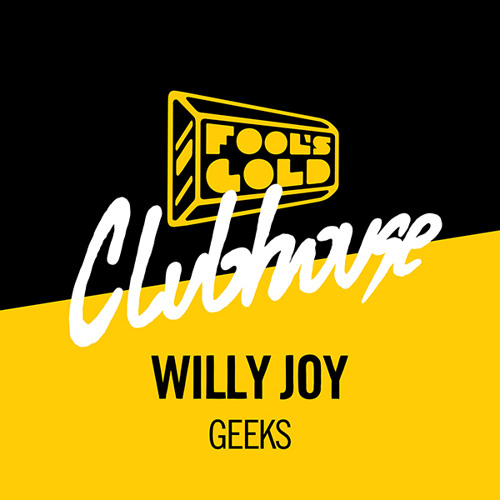 Willy Joy - Geeks