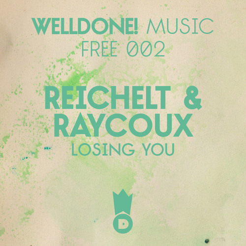[WDMFREE 002] Reichelt & Raycoux - Losing You