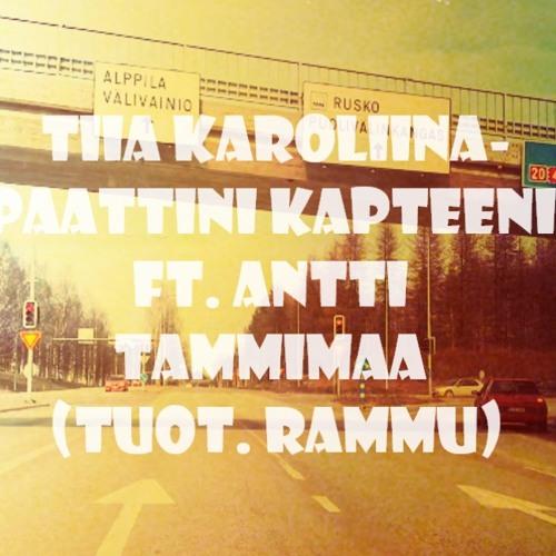 Rammu x Tiia Karoliina x Antti Tammimaa - Paattini Kapteeni