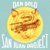 San Juan Project - El Hilo Negro (Dan Solo Remix)
