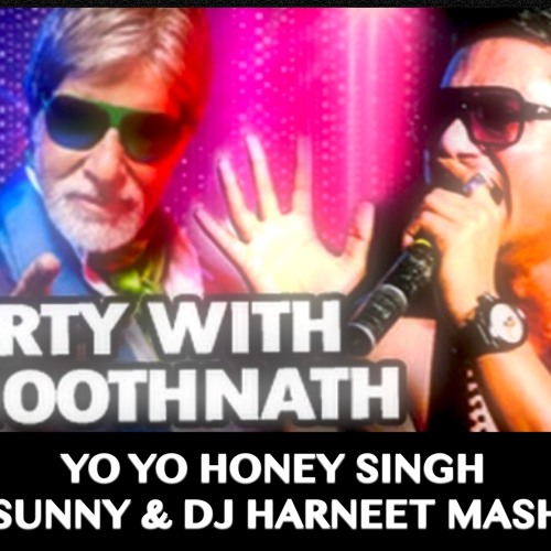 PARTY WITH BHOOTNATH (YO YO HONEY SINGH ) - Dj SUNNY & DJ HARNEET MASHUP