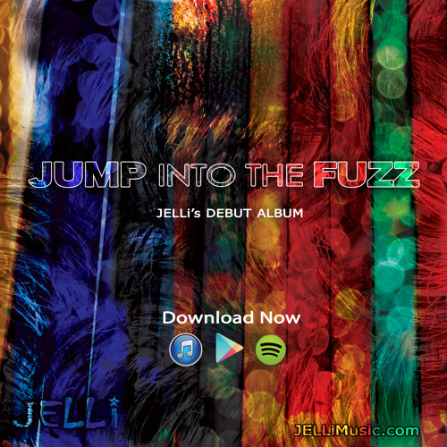JUMP INTO THE FUZZ (6 of 13 song sampler)  - JELLi