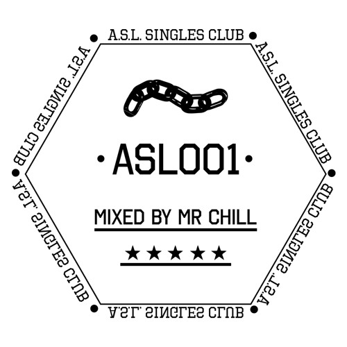 ASLMIX001 ~ Mr. Chill