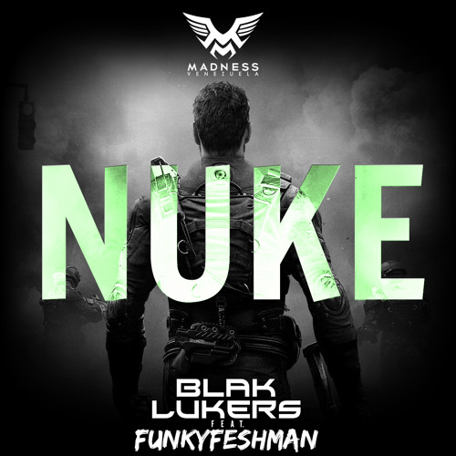 Blak Lukers - NUKE (Original Mix) feat. FunkyFreshman