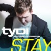 Download Lagu Tydi Stay Feat Dia Frampton