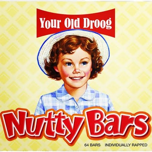 Your Old Droog (Y.O.D.) - Nutty Bars