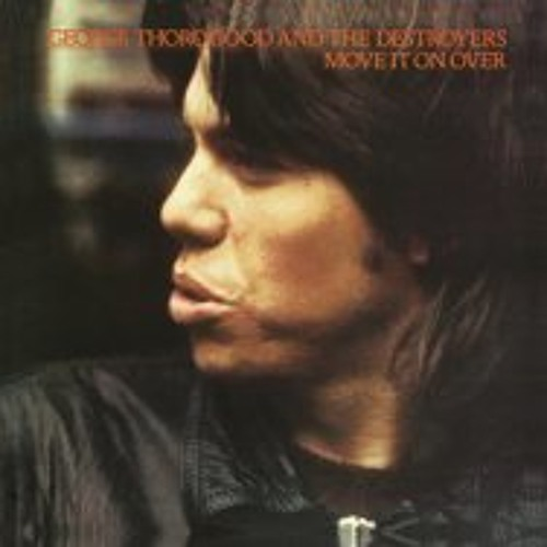 Move It On Over | George Thorogood and the Destroyers