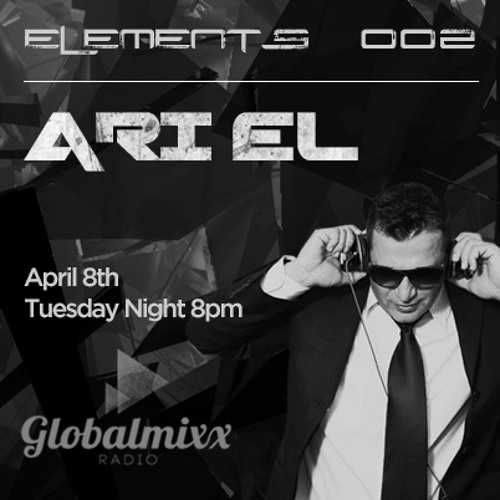 Ari El - Elements Global Mixx Radio 002