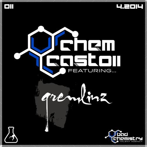 BCTA ChemCast 011 Featuring Gremlinz