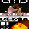 Download Steve Perry Booty Roll Remix OLD SCHOOL BLEND By DJ - D.L.B ( SAMPLE ) Mp3