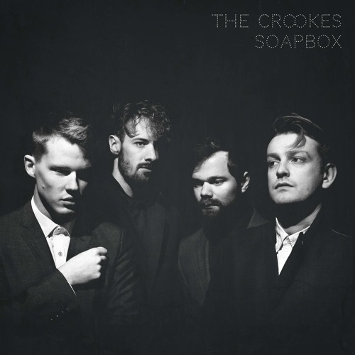 The Crookes - Don't Put Your Faith In Me