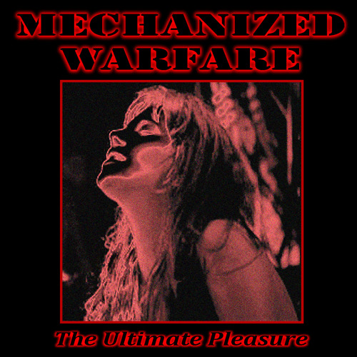Mechanized Warfare - Desire Of Ancients (EP Remaster)