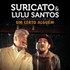 Um Certo Alguem (feat.Lulu Santos)