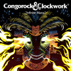 Congorock & Clockwork - Infinite Mana (Original Mix)