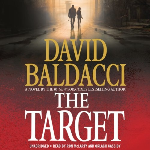 The Target by David Baldacci, Narrated by Ron McLarty, Orlagh Cassidy