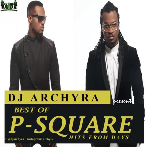 DJ ARCHYRA - BEST OF PSQUARE (MIXTAPE)