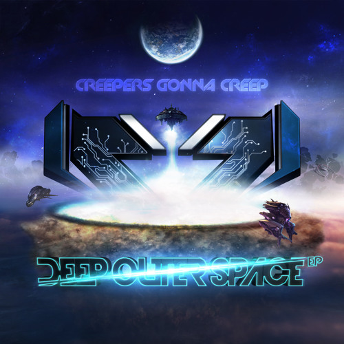 Deep Outer Space by Creepers Gonna Creep