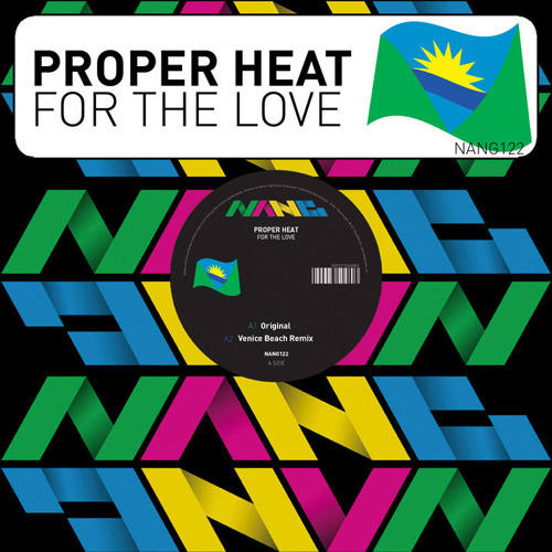 Proper Heat - For The Love (Monsoon Season Dub)