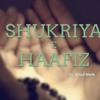 Shukriya e Haafiz Urdu Nasheed by Yusuf Malik