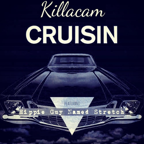 KillaCam Feat Stretch - Cruisin