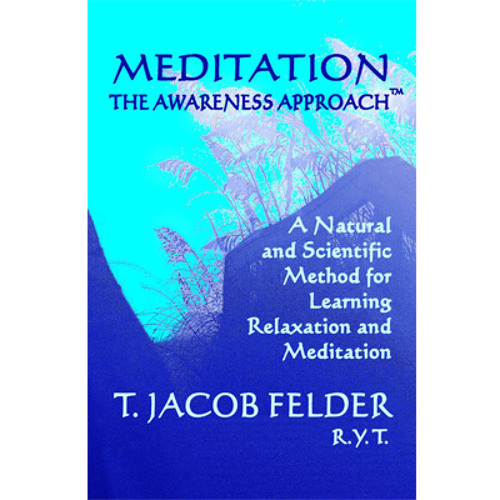 CD2: Meditation: The Awareness Approach >> Track 02: Without Call Out