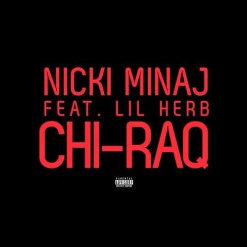 ChiRaq - Nicki Minaj ft Lil Herb