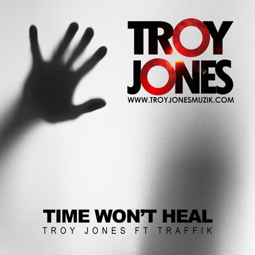 Troy Jones Ft. Traffik