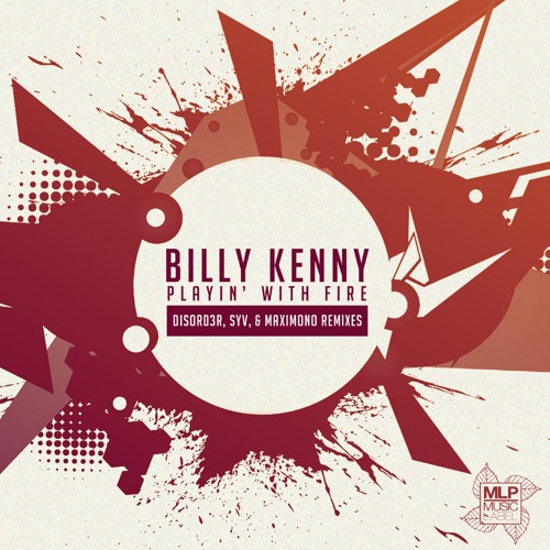 Billy Kenny-Playin' With Fire (MaximonoRemix)MML052 (Out On 04/07/14)