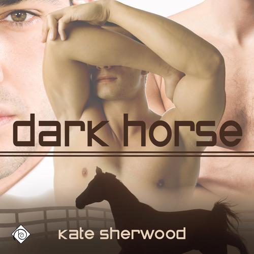 Audiobook Sample of Dark Horse by Kate Sherwood