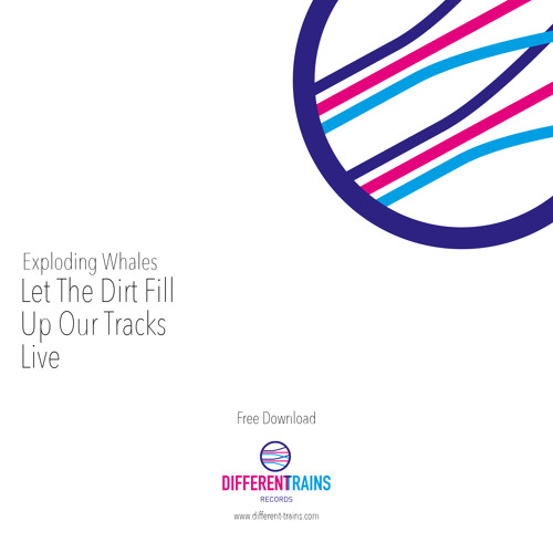 Let The Dirt Fill Up Our Tracks (Live)
