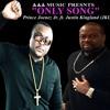 Only Song (Prince Joenez Jr. ft. Justin Kingland-JKL)