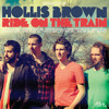 Hollis Brown - Hey Baby