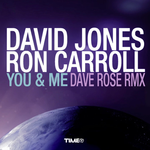David Jones & Ron Carroll -You & Me (Dave Rose Remix)#72 Beatport House