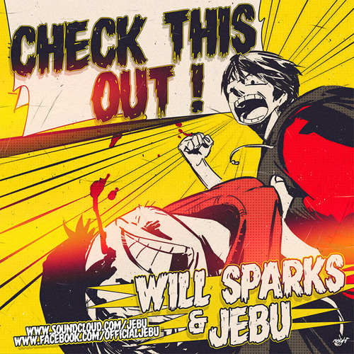 Will Sparks & Jebu - Check This Out (Original Mix) [FREE DOWNLOAD NOW]