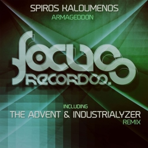 Spiros Kaloumenos - Armageddon (The Advent & Industrialyzer Remix)
