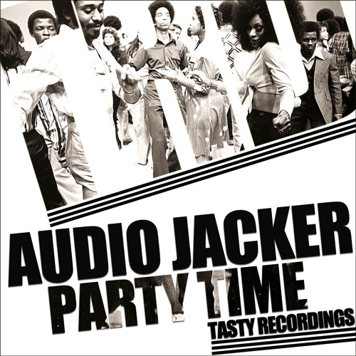 Audio Jacker - Party Time (Original Mix)
