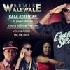 Kala Jeremiah Ft. Juma Nature, Ney Lee and Young Killer-Walewale (Remix)