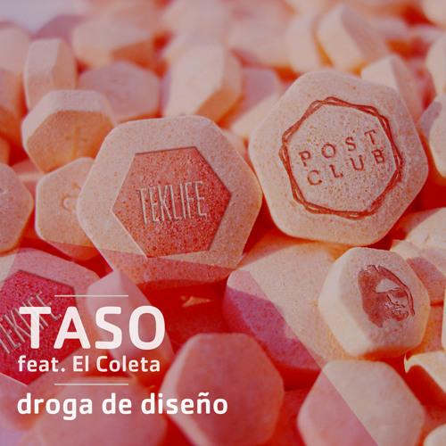 Taso - droga de diseño (Feat. El Coleta)