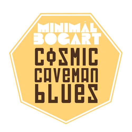 Cosmic Caveman Blues