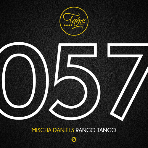 Mischa Daniels - Rango Tango [OUT NOW!]