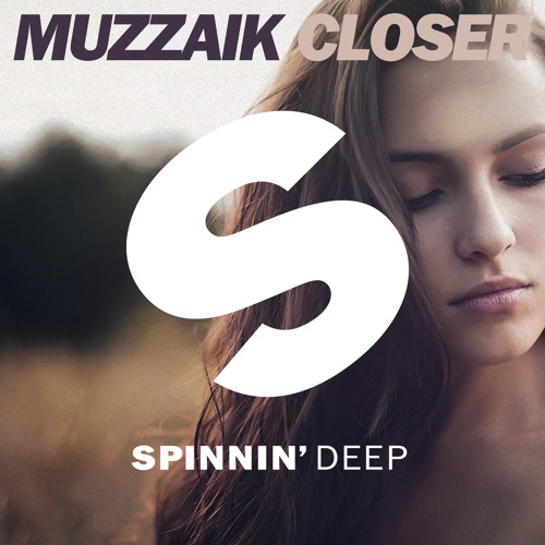 Muzzaik - Closer (Out Now)