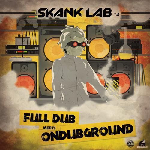 Teaser - Skank Lab #2 - FULL DUB meets ONDUBGROUND